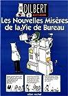 Dilbert, Tome 4 - Les nouvelles misères de la vie de bureau