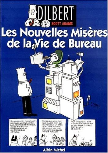 Dilbert, Tome 4 : Les nouvelles misères de la vie de bureau par Scott Adams