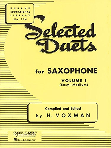 Selected Duets for Saxophone: Volume 1 - Easy to Medium (Rubank Educational Library)