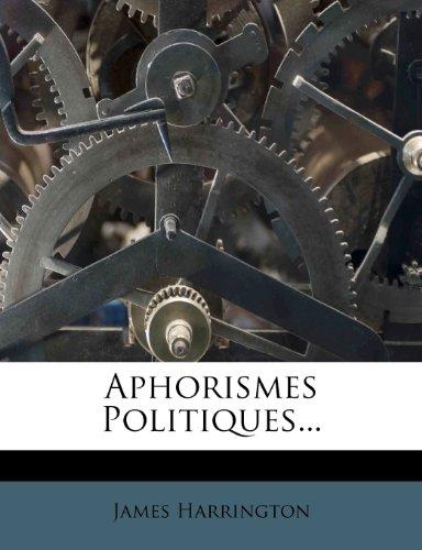 Aphorismes Politiques...
