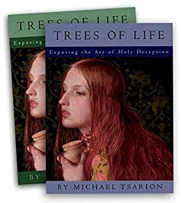 The Trees of Life: Exposing the Art of Holy Deception, Vol 2 (English Edition) par [Tsarion, Michael]
