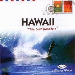 Hawaii The Last Paradise