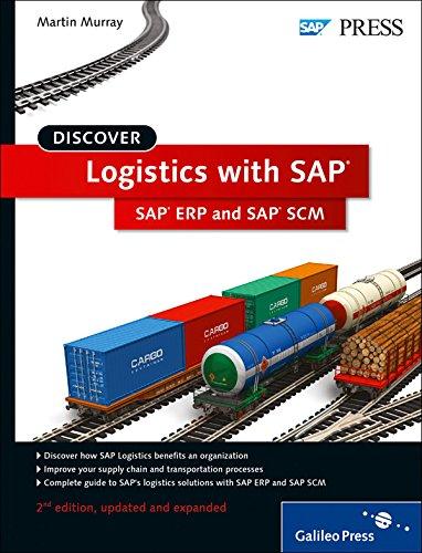 Discover Logistics with SAP: SAP ERP and SAP SCM (SAP PRESS: englisch)