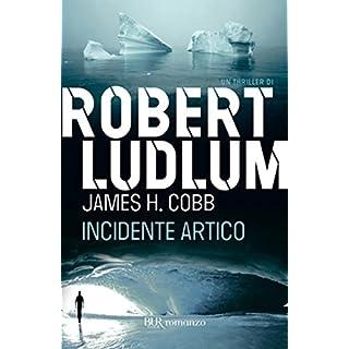 Incidente artico (Serie Covert-One Vol. 7) (Italian Edition)