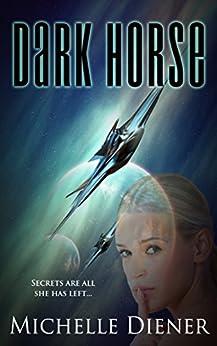 Dark Horse (Class 5 Series Book 1) by [Diener, Michelle]