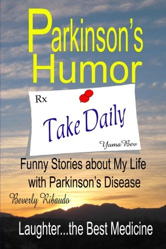 Pdf Download Parkinson S Humor Funny Stories About My Life With
