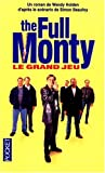 THE FULL MONTY. Le grand jeu