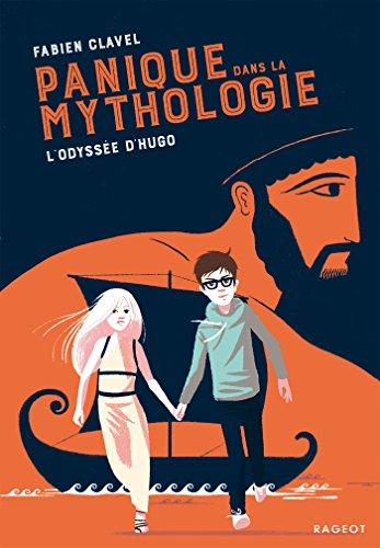 Panique dans la mythologie : l'odyssée d'Hugo par Fabien Clavel