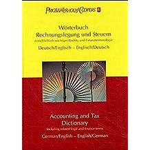 Wörterbuch Rechnungslegung und Steuern. Accounting and Tax Dictionary. Einschließlich wichtiger Rechts- und Finanzterminologie. (hrsg. von PricewaterhouseCoopers)