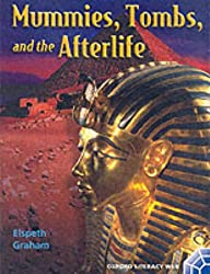 Oxford Literacy Web: Non-Fiction: Key Stage 2 Non-Fiction: Year 3: Ancient Peoples topic: Mummies, Tombs, and the Afterlife