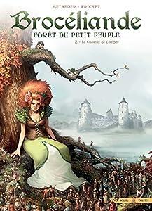 """Afficher """"Brocéliande, forêt du petit peuple n° 2<br /> Le Château de Comper"""""""