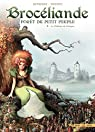 Brocéliande forêt du petit peuple, tome 2 : Le château de Comper par Betbeder
