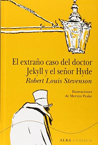 el-extrano-caso-del-doctor-jekyll-y-el-senor-hyde-clasica