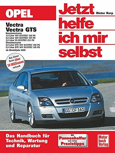 Opel Vectra / Vectra GTS (Jetzt helfe ich mir selbst, Band 231) (Band-antenne Alle)