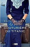La petite couturière du Titanic - Format Kindle - 9782809818758 - 7,99 €