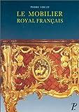 Le mobilier royal français, 2e édition. Meubles de la couronne conservés en France avec une étude sur le garde-meuble de la couronne, tome 2