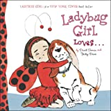 Best 1 Gifts year old girl - Ladybug Girl Loves Review