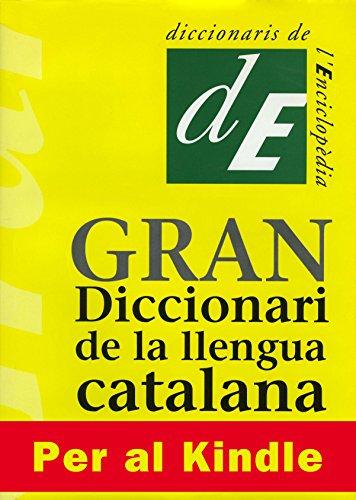 Gran Diccionari de la Llengua Catalana por de Diccionaris