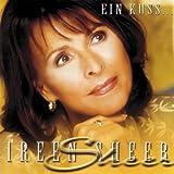 Songtexte von Ireen Sheer - Ein Kuss...