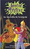 Martin Mystère - La revanche de l'araignée