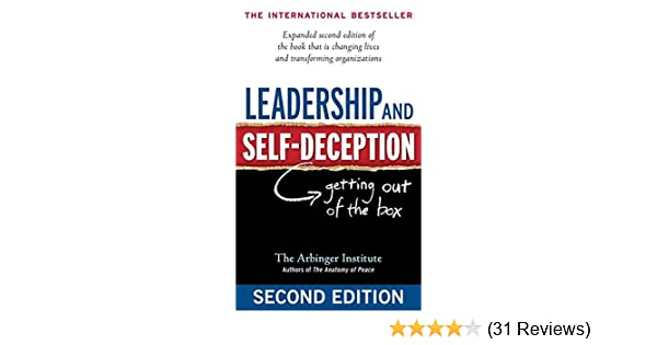 726abfd835b Leadership and Self-Deception  Getting Out of the Box  Amazon.co.uk  The  Arbinger Institute  9781576759776  Books