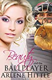 Beauty and the Ballplayer (All's Fair in Love & Baseball Book 2) (English Edition)