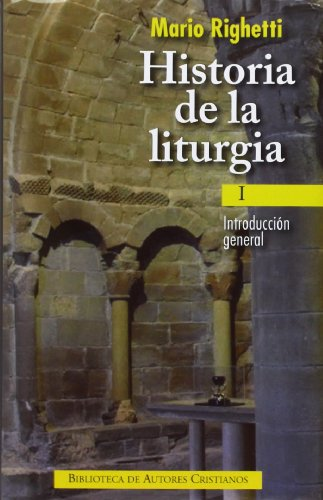 Historia de la liturgia: Introducción general (NORMAL, Band 716)