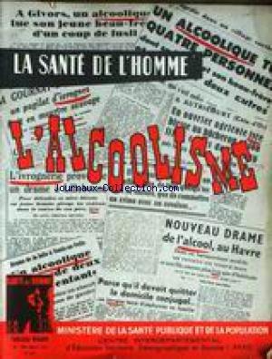 SANTE DE L'HOMME / MINISTERE DE LA SANTE PUBLIQUE ET DE LA POPULATION (LA) [No 89] du 01/05/1955 - L'ALCOOLISME