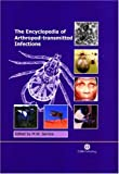 This major reference contains information on arthropod-borne infections affecting humans and domesticated animals. It contains 150 entries, describing arboviral, viral, bacterial and rickettsial, spirochaetal, protozoal and filarial infections, and t...