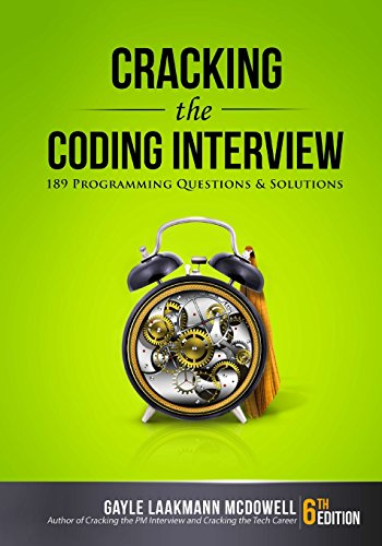 Cracking the Coding Interview, 6th Edition: 189 Programming Questions and Solutions par Gayle Laakmann McDowell