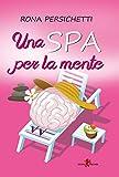 Una Spa per la mente