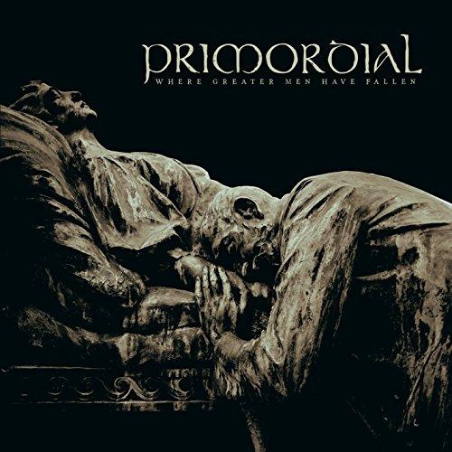 Primordial: Where Greater Men Have Fallen (Audio CD)
