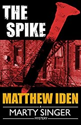 The Spike (A Marty Singer Mystery Book 4)