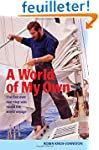 A World of My Own: The First Ever Non...