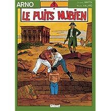 Arno, tome 3 : Le puits nubien