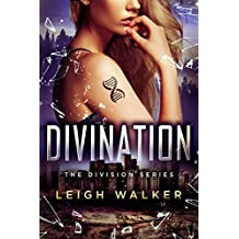 The Division 4: Divination (The Division Series)