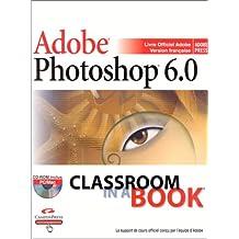 Adobe Photoshop 6.0 (avec CD-Rom)