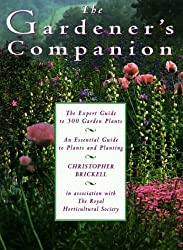 The Gardener's Companion: An Essential Guide to Plants and Planting by Christopher Brickell (1995-02-28)