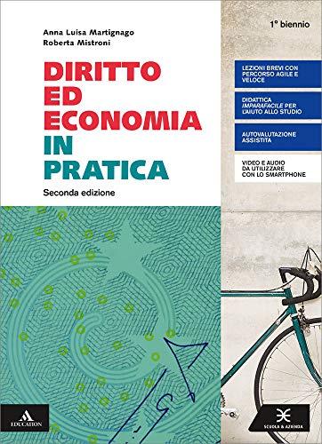 Diritto ed economia in pratica. Per il primo