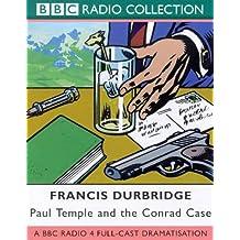 Paul Temple and the Conrad Case: A BBC Radio 4 Full-cast Dramatisation (BBC Radio Collection)