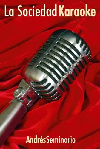 La Socieadad Karaoke por Andrés Seminario Valenzuela