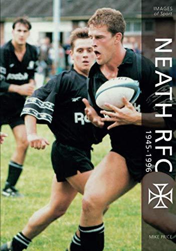 Neath RFC 1945 - 1996 (Archive Photographs: Images of Sport) por Price