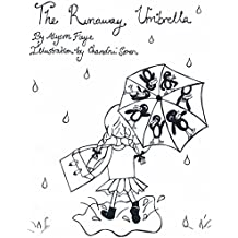 The Runaway Umbrella: (A children's book for ages 7 to 11)
