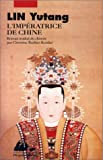 L'Impératrice de Chine