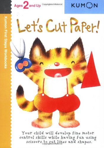 Let's Cut Paper! (First Steps Workbooks) (Kumon First Steps Workbooks)