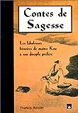 Image de Contes de sagesse : les fabuleuses histoires de maître Ku et son disciple préféré