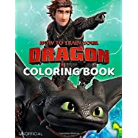 How to Train Your Dragon Coloring Book: Great Coloring Book for Kids Ages 4-8 (Unofficial & Unauthorized)