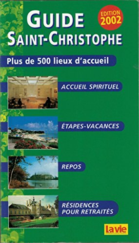 Guide Saint-Christophe : Edition 2002