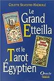 Le Grand Etteilla et le tarot égyptien