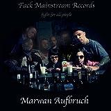 Marwan Aufbruch